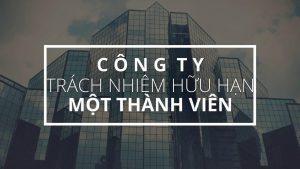 Thành Lập Công Ty TNHH 1 thành viên tại Quảng Ninh