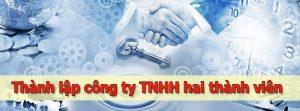 thành lập công ty TNHH 2 thành viên trở lên tại bắc ninh